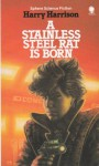 Stainless Steel Rat is Born - Harry Harrison