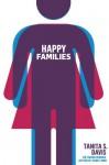 Happy Families - Tanita S. Davis