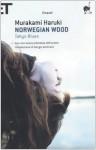 Norwegian Wood. Tokyo Blues - Haruki Murakami, Giorgio Amitrano