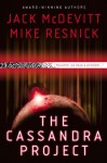 The Cassandra Project - Jack McDevitt, Mike Resnick