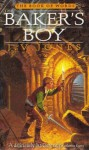 The Baker's Boy - J.V. Jones