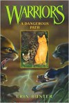 A Dangerous Path - Erin Hunter