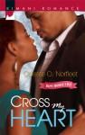 Cross My Heart - Celeste O. Norfleet
