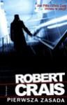 Pierwsza Zasada - Robert Crais