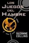 Los juegos del hambre (Los Juegos del Hambre, #1) - Pilar Ramírez Tello, Suzanne Collins