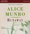 Runaway: Stories - Alice Munro, Kymberly Dakin