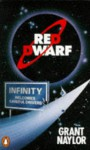 Red Dwarf: Infinity Welcomes Careful Drivers - Grant Naylor, Rob Grant, Doug Naylor