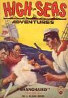 High-Seas Adventures - Shanghaied - Dec 1934 - J. Allan Dunn