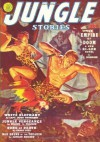 Jungle Stories - Winter/40: Adventure House Presents: - John Peter Drummond, Theodore Roscoe, Armand Brigaud, Clyde Irvine, Chart Pitt, Wilbur S. Peacock, Capt. Hugh Thomasson, John P. Gunnison, George Gross