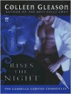 Rises the Night (Gardella Vampire Chronicles, #2) - Colleen Gleason