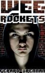Wee Rockets - Gerard Brennan