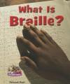 What Is Braille? - Deborah Kent