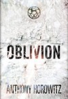 Oblivion - Anthony Horowitz, Paul Panting