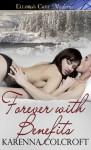 Forever with Benefits - Karenna Colcroft