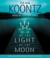 By the Light of the Moon: A Novel - Stephen Lang, Dean Koontz
