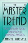 The Master Trend - Cheryl Russell