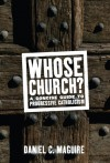 Whose Church?: A Concise Guide to Progressive Catholicism - Daniel C. Maguire
