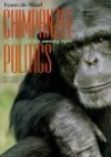 Chimpanzee Politics: Power and Sex among Apes - Frans de Waal