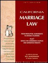 California Marriage Law: From Prenuptial Agreements to Divorce Planning - Ed Sherman, Susan Cameron