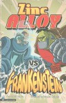 Zinc Alloy vs Frankenstein - Donald B. Lemke, Douglas Holgate
