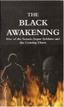 The Black Awakening: Rise of Satanic Super Soldiers and the Coming Chaos - Russ Dizdar