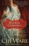 Wicked Company - Ciji Ware