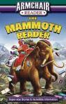 Armchair Reader: The Mammoth Reader: Super-Size Stories & Incredible Information - Jeff Bahr