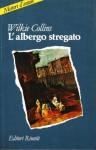 L'albergo stregato - Ottavio Fatica, Wilkie Collins
