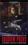 Shadow Point (Warhammer 40,000) - Gordon Rennie