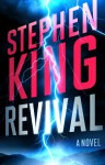 Revival: A Novel - Stephen King