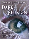 Dark Reunion - Jonathan Broughton