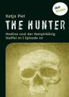 The Hunter: Medina und der Vampirkönig (Staffel 01, Episode 07) - Katja Piel