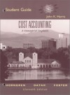 Cost Accounting: A Managerial Emphasis, 11th Edition (Student Guide and Review Manual) - John K. Harris, George Foster