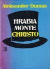 Hrabia Monte Christo - tom 3 - Aleksander Dumas (ojciec)