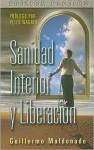 Sanidad Interior y Liberacion - Guillermo Maldonado, Peter Wagner