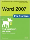 Word 2007: The Missing Manual: The Missing Manual - Chris Grover
