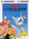 Le coup du menhir - René Goscinny, Albert Uderzo
