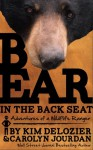 Bear in the Back Seat Mini-Book: Adventures of a Wildlife Ranger in the Great Smoky Mountains National Park - E. Kim DeLozier, Carolyn Jourdan