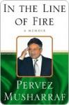 In the Line of Fire: A Memoir - Pervez Musharraf