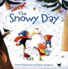 Snowy Day (Picture Books) - Anna Milbourne, Elena Temporin