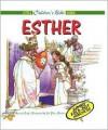 Esther (Little Children's Bible Books) - Anne de Graaf, Jose Perez Montero