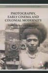 Photography, Early Cinema and Colonial Modernity: Frank Hurley's Synchronized Lecture Entertainments - Robert Dixon