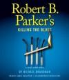 Robert B. Parker's Killing The Blues (Jesse Stone, #10) - Robert B. Parker, James Naughton, Michael Brandman