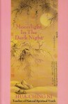 Moonlight in the Dark Night - Hua-Ching Ni
