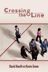 Crossing the Line - Kevin Green, David Burrill