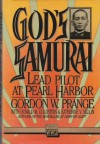 God's Samurai: Lead Pilot at Pearl Harbor (Brassey's Commemorative Series, Wwii) - Donald M. Goldstein, Katherine V. Dillon