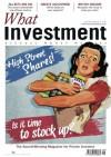 What Investment - August 2011 (What Investment Magazine) - Simon Read, Kevin Rose, Geoff Ho, Charlie Thomas, James Redgrave, Rob Langston, Joe McGrath, Alan Dobie, Minh McCormack, Sarah Barnett