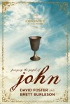 Praying the Gospel of John - David Foster