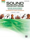 Sound Innovations for String Orchestra -- Sound Development: Conductor's Score - Bob Phillips, Kirk Moss