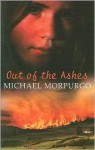 Out of the Ashes - Michael Morpurgo